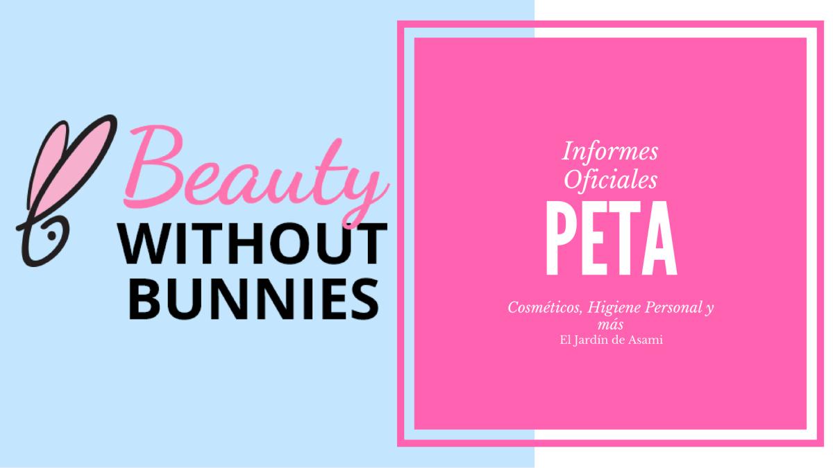 Informes oficiales de PETA ( Cosméticos, Higiene Personal, etc) | Asami