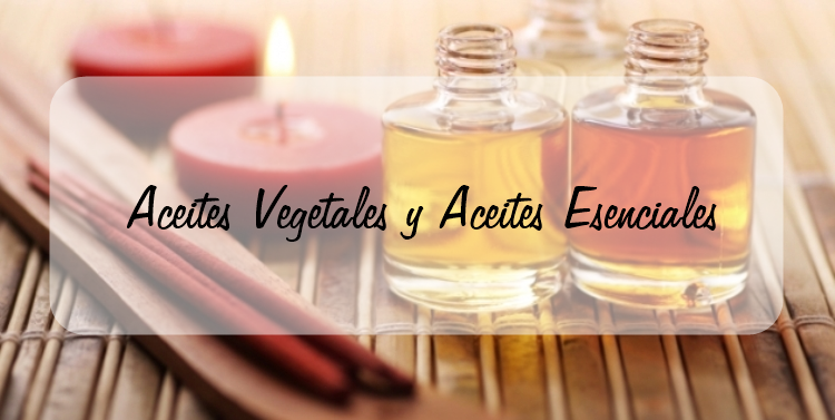 Aceites Vegetales y Aceites Esenciales |Asami